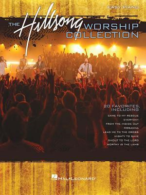 The Hillsong Worship Collection: Easy Piano Hal Leonard Publishing Company