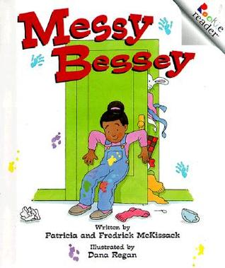Messy Bessey  by  Patricia C. McKissack
