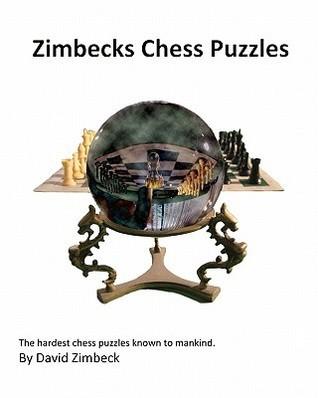 Zimbecks Chess Puzzles  by  David Zimbeck