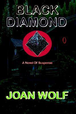Black Diamond  by  Joan    Wolf
