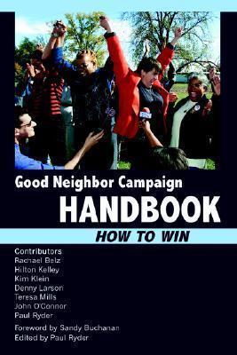Good Neighbor Campaign Handbook: How to Win Paul Ryder