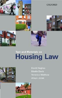 Text and Materials on Housing Law  by  David Hughes