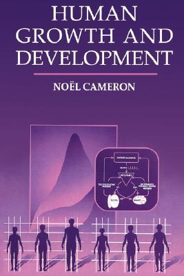 Growth in Infancy and Childhood: A Pediatric Approach  by  Noël Cameron
