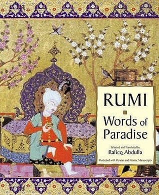 Rumi: Words Of Paradise  by  Rumi