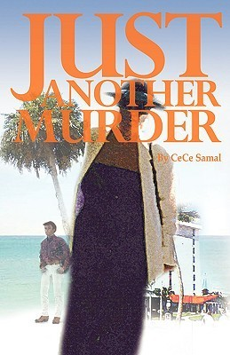 Just Another Murder  by  Cece Samal