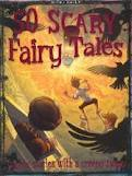 50 Scary Fairy Tales  by  Miles Kelly