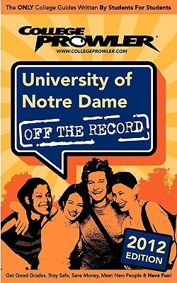 University of Notre Dame 2012: Off the Record Alex Barker