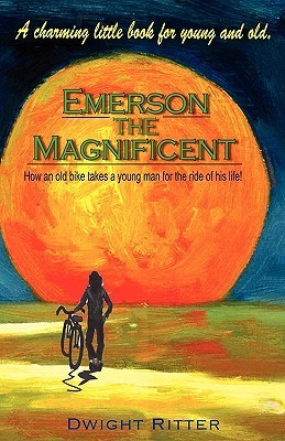 Emerson the Magnificent! Dwight Ritter