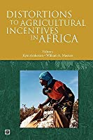 Distortions to Agricultural Incentives in Africa Kym Anderson