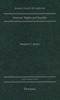 Veterans Rights and Benefits  by  Margaret C. Jasper