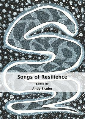 Songs of Resilience Andy Brader