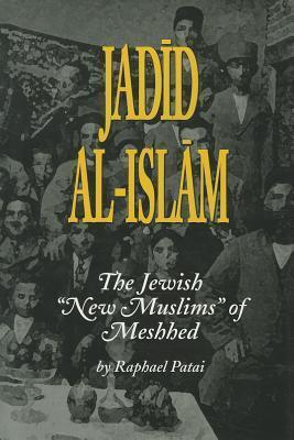 Jadid Al-Islam Raphael Patai