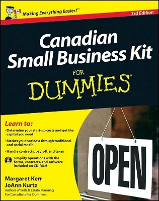 Canadian Small Business Kit for Dummies  by  Margaret Kerr