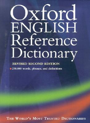 Oxford English Reference Dictionary Revised  by  Judy Pearsall