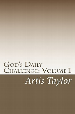 Gods Daily Challenge  by  Artis Taylor