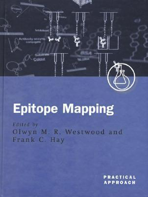 Epitope Mapping: A Practical Approach  by  Olwyn M. R. Westwood