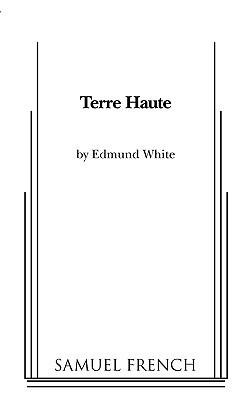 Terre Haute Edmund White