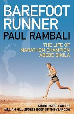 Barefoot Runner  by  Paul Rambali