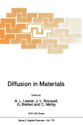 Diffusion in Materials A.L. Laskar