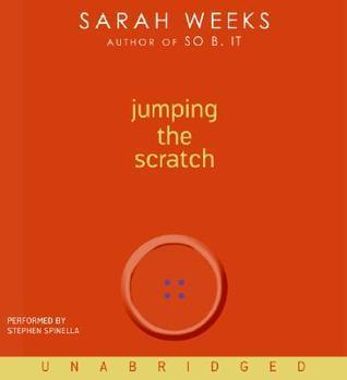 Jumping the Scratch CD: Jumping the Scratch CD Sarah Weeks