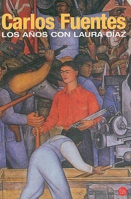 Los años con Laura Diaz Carlos Fuentes