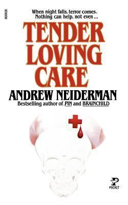 Tender Loving Care  by  Neiderman