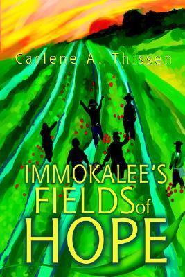 Immokalees Fields of Hope Carlene A Thissen