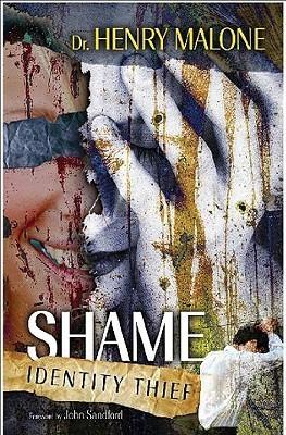 Shame: Identity Thief  by  Henry Malone