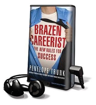 Brazen Careerist  by  Penelope Trunk
