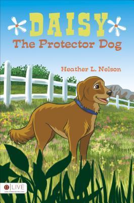 Daisy the Protector Dog Heather L. Nelson