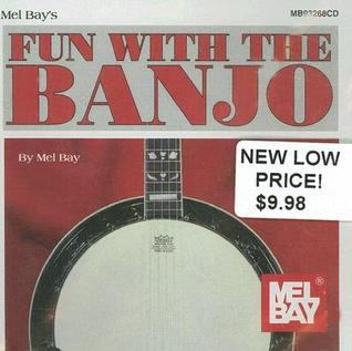 Fun with the Banjo  by  Mel Bay