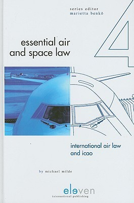 International Air Law and ICAO Michael Milde