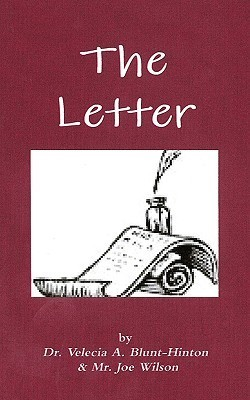 The Letter  by  Velecia A. Blunt-Hinton