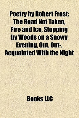 Poetry By Robert Frost Books LLC