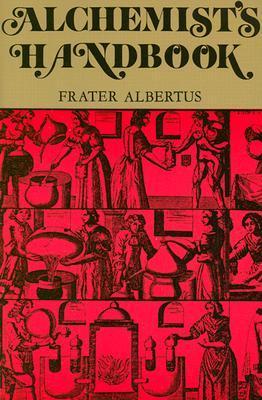 The Alchemist's Handbook  by  Frater Albertus
