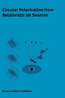 Circular Polarisation from Relativistic Jet Sources J.-P. Macquart