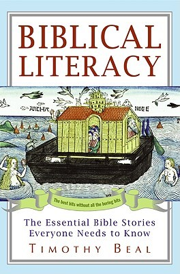 Biblical Literacy Timothy Beal