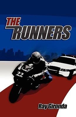 The Runners  by  Ray Gironda