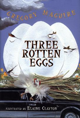 Three Rotten Eggs (The Hamlet Chronicles #5) Gregory Maguire