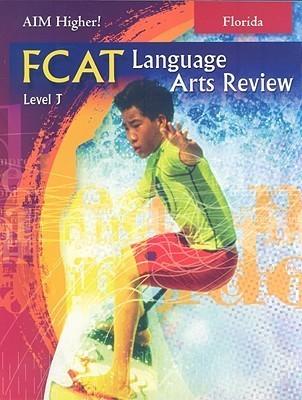 Aim Higher! Fcat Language Arts Review  by  Carol Domblewski