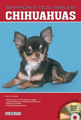 Chihuahuas [With DVD]  by  Amy Fernandez