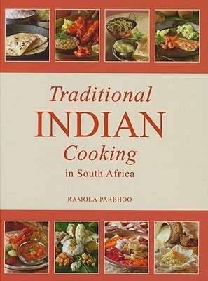 Traditional Indian Cookery in South Africa  by  Ramola Parbhoo