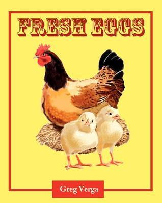 Fresh Eggs Greg Verga