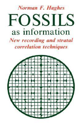 Fossils as Information  by  Norman F. Hughes