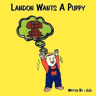 Landon Wants a Puppy  by  Jojo