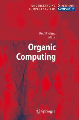 Organic Computing Rolf P. Wurtz
