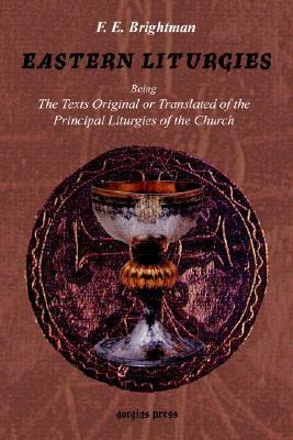 Eastern Liturgies F.E. Brightman