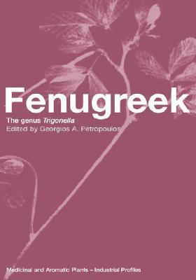 Fenugreek: The Genius Trigonella Youru M. Wang