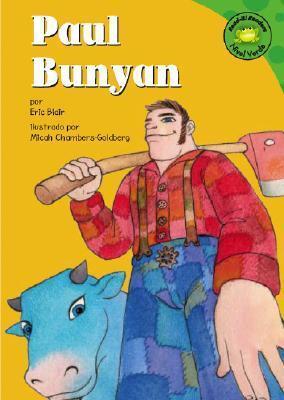 Paul Bunyan (Read-It! Readers En Espanol)  by  Eric Blair