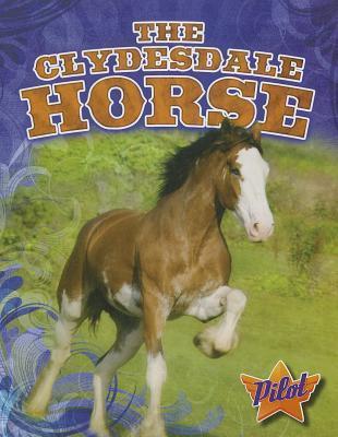The Clydesdale Horse Ellen Frazel